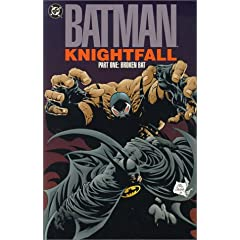 Batman: Knightfall Part One: Broken Bat by Doug Moench,&#32;Chuck Dixon,&#32;Jim Aparo and Graham Nolan