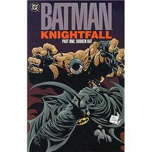 Knightfall - Doug Moench,Chuck Dixon