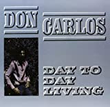 Day to Day Living [VINYL] Don Carlos