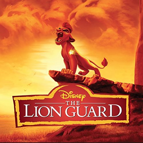 Original album cover of The Lion Guard (Music From The TV Series) by Soundtrack