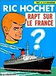 Ric Hochet, tome 6 : Rapt sur le France