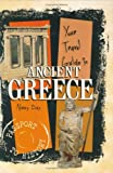 Your Travel Guide to Ancient Greece (Passport to History)