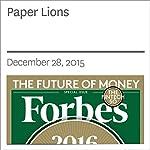 Paper Lions   Zack O'Malley Greenburg