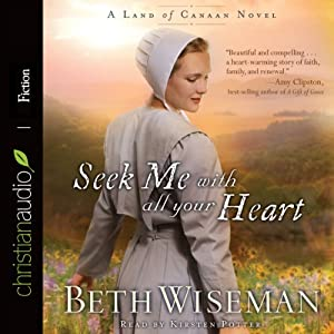 Seek Me with All Your Heart Audiobook