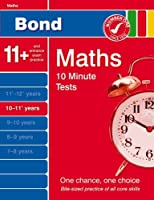 Bond 10 Minute Tests 10 - 11+ years Maths