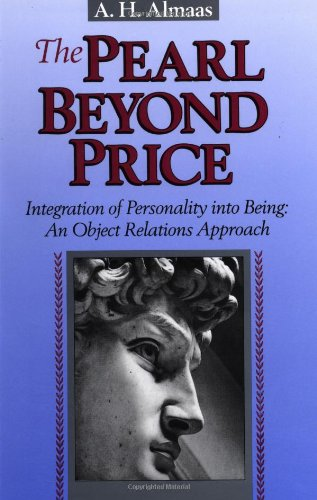 The Pearl Beyond Price Integration of Personality into Being An Object Relations Approach Diamond Mind Series093678573X