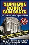 Supreme Court Gun Cases