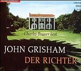 echange, troc John Grisham - Der Richter. 5 CDs. (Livre en allemand)