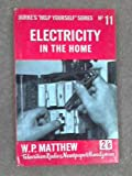Electricity in the home (Help yourself series;no.11)