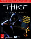 Thief: The Dark Project Strategy Guid...