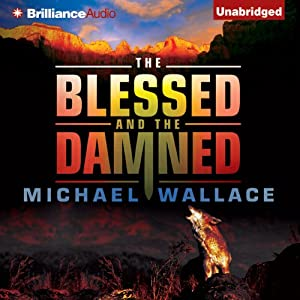 The Blessed and the Damned Audiobook