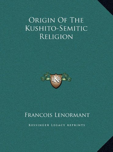 Origin of the Kushito-Semitic Religion