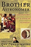 Image of Brother Astronomer: Adventures of a Vatican Scientist