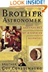 Brother Astronomer: Adventures of a V...