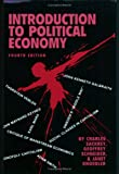 9781878585523: Introduction to Political Economy, 4th Edition