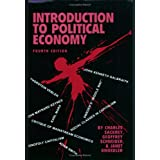 Introduction to Political Economy, 4th Edition ~ Charles Sackrey