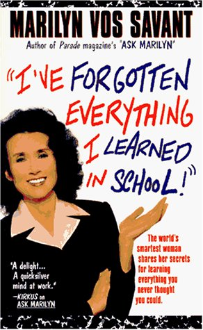Image for 'I'Ve Forgotten Everything I Learned in School!': A Refresher Course to Help You Reclaim Your Education