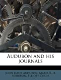 img - for Audubon and his journals book / textbook / text book