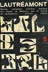 Les chants de Maldoror, Lettres, Po�sies I et II - Oeuvres compl�tes par Lautreamont