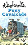 Thelwell's Pony Cavalcade: Angels on...