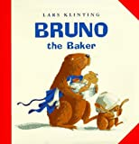 img - for Bruno the Baker book / textbook / text book