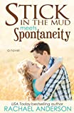Stick in the Mud Meets Spontaneity (Meet Your Match, book 3)