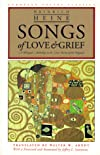 Songs of Love and Grief: A Bilingual Anthology in the Verse Forms of the Originals (European Poetry Classics)