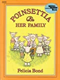 Poinsettia & Her Family (Reading Rainbow Book) (0064430766) by Bond, Felicia