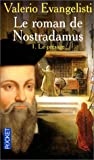 echange, troc Valerio Evangelisti - Le Roman de Nostradamus, tome 1 : Le Présage