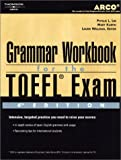 TOEFL Grammar Workbook 4E (Academic Test Preparation Series)