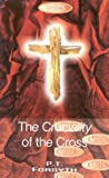 The Cruciality of the Cross (Biblical Classics Library)