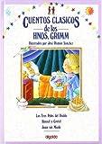 Cuentos clasicos / Classic Tales: Cuentos De Los Hermanos Grimm (Infantil - Juvenil) (Spanish Edition)