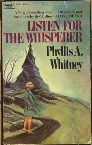 Listen for the Whisperer, PHYLILIS WHITNEY