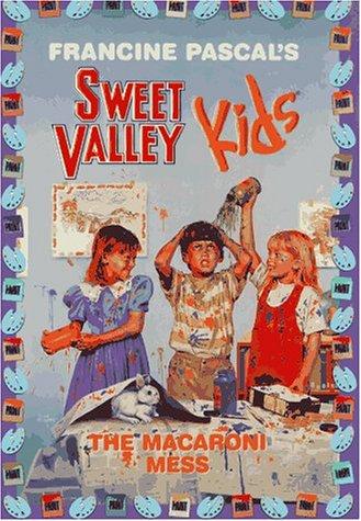 The Macaroni Mess (Sweet Valley Kids)