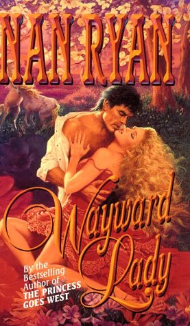 Wayward Lady, NAN RYAN