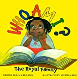 Who Am I?: The Royal Family (Fuzzy-Feeling Books)