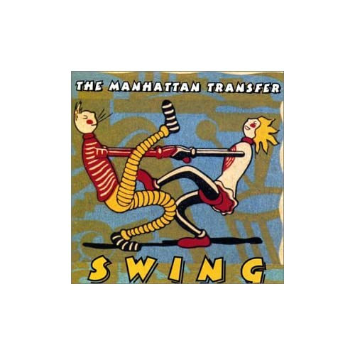 MANHATTAN TRANSFER - Swing