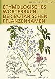 Image de Etymologisches Wörterbuch der botanischen Pflanzennamen