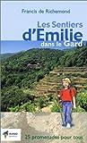 echange, troc Francis de Richemond - LES SENTIERS D'EMILIE DANS LE GARD