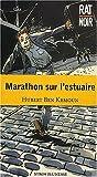 echange, troc Hubert Ben Kemoun - Marathon sur l'estuaire