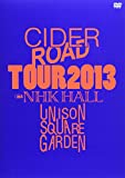 "UNISON SQUARE GARDEN ""CIDER ROAD""TOUR 2013~4th album release tour ~@NHKホール(仮) [DVD]"