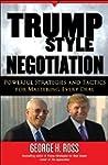Trump-Style Negotiation: Powerful Str...