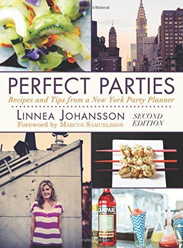 Perfect Parties: Recipes and Tips from a New York Party Planner (New York Basic Tips And Etiquette compare prices)