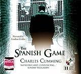 The Spanish Game (Unabridged audio book) Charles Cumming