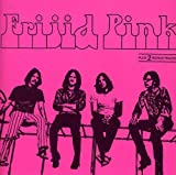 Frijid Pink by FRIJID PINK (1998-06-30)