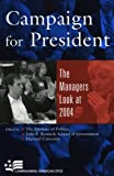img - for Campaign for President: The Managers Look at 2004 (Campaigning American Style) book / textbook / text book