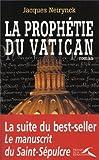 echange, troc Jacques Neirynck - La Prophétie du Vatican