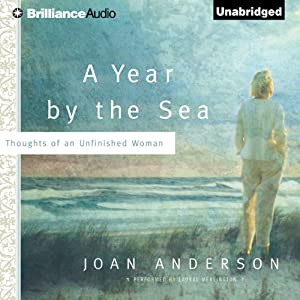 A Year by the Sea: Thoughts of an Unfinished Woman | [Joan Anderson]