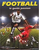 Football : Le Guide passion