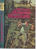 Alfred Hitchcock and the Three Investigators in The Mystery of Monster Mountain: (Hitchcock Mystery Series, No. 20) (0394926641) by Mary V. Carey